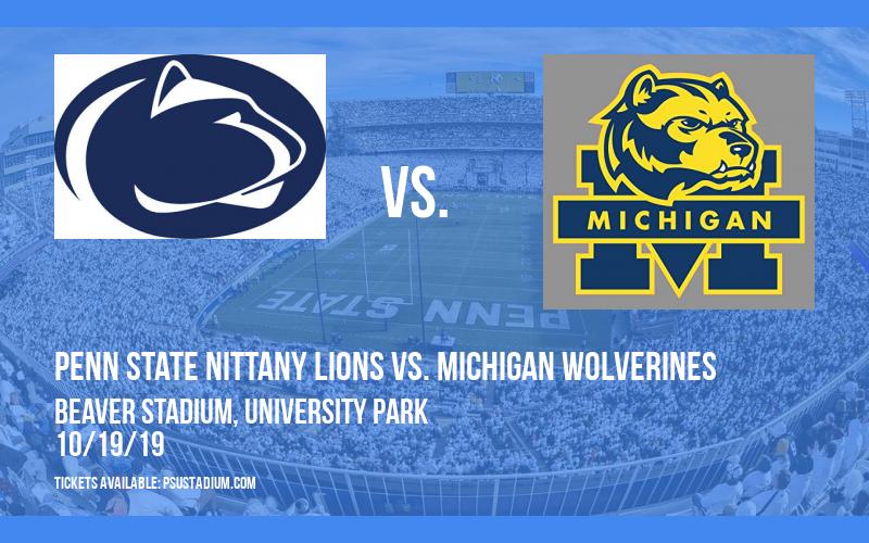 Penn State Nittany Lions vs. Michigan Wolverines at Beaver Stadium