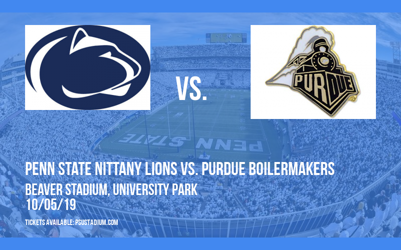 Penn State Nittany Lions vs. Purdue Boilermakers at Beaver Stadium