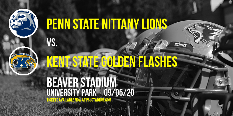 Penn State Nittany Lions vs. Kent State Golden Flashes at Beaver Stadium