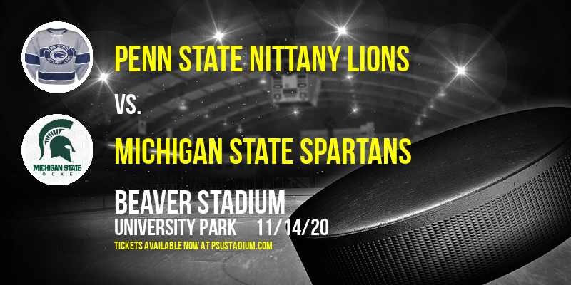 Penn State Nittany Lions vs. Michigan State Spartans at Beaver Stadium