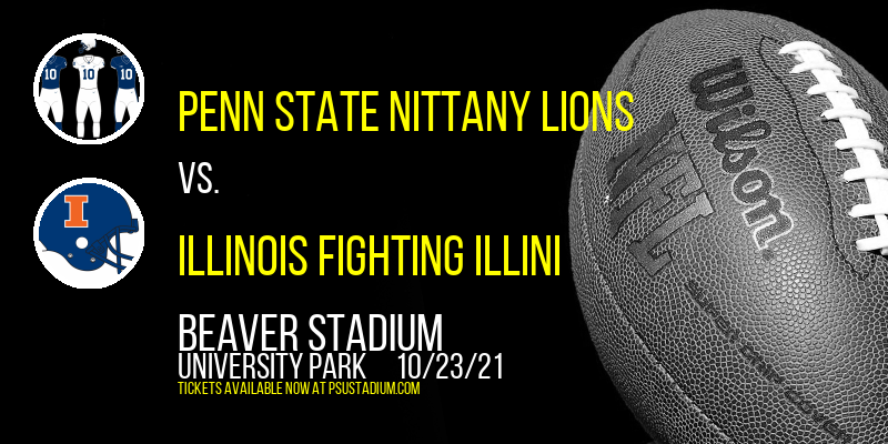 Penn State Nittany Lions vs. Illinois Fighting Illini at Beaver Stadium