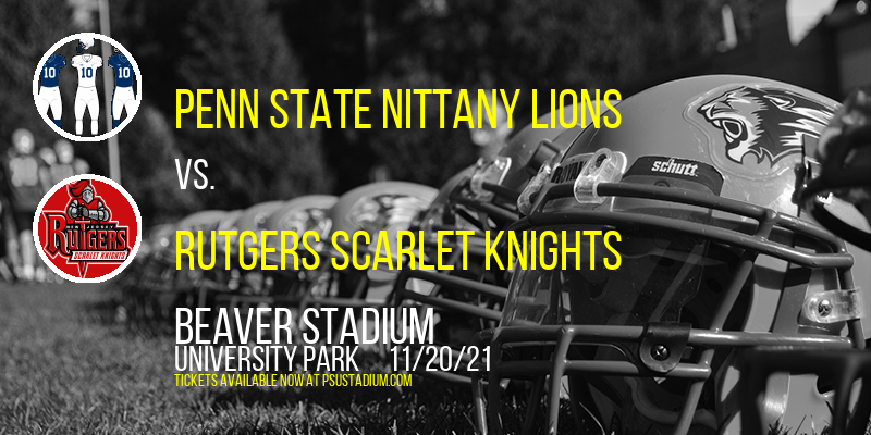 Penn State Nittany Lions vs. Rutgers Scarlet Knights at Beaver Stadium