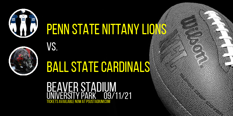 Penn State Nittany Lions vs. Ball State Cardinals at Beaver Stadium